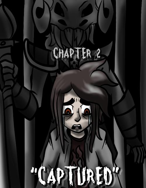 Chapter 2: Captured
